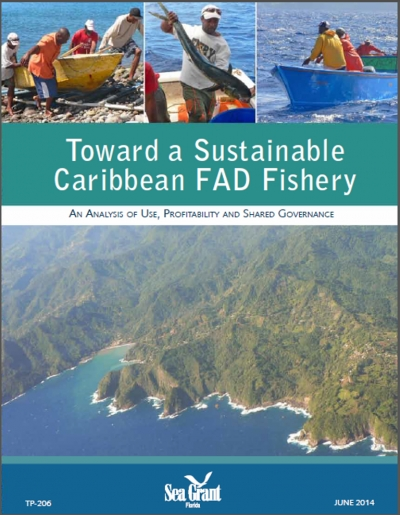 Toward a Sustainable Caribbean FAD Fishery (An Analysis of Use, Profitability and Shared Governance)